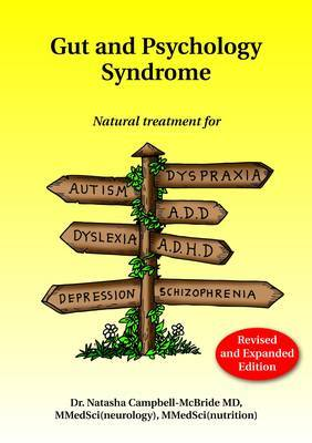 Gut and Psychology Syndrome by Natasha Campbell-McBride