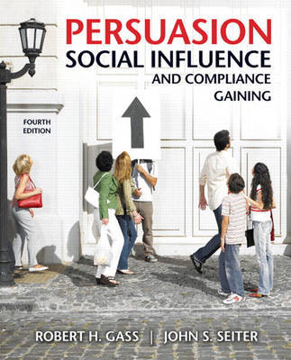 Persuasion, Social Influence, and Compliance Gaining by Robert H. Gass image
