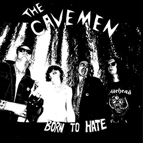 Born To Hate by The Cavemen
