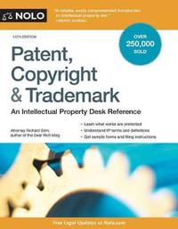 Patent, Copyright & Trademark by Richard Stim