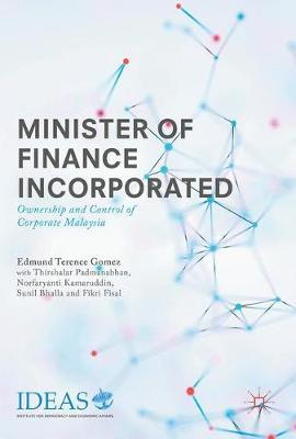 Minister of Finance Incorporated by Edmund Terence Gomez