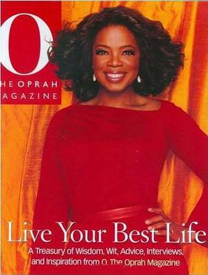 Live Your Best by The Oprah Magazine