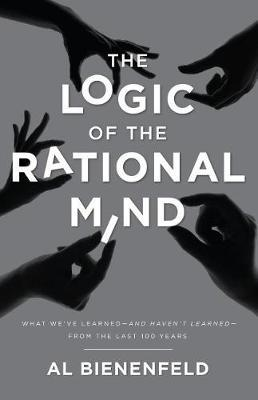 The Logic of the Rational Mind by Al Bienenfeld image