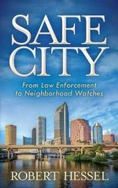 Safe City by Robert Hessel