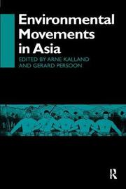 Environmental Movements in Asia by Arne Kalland