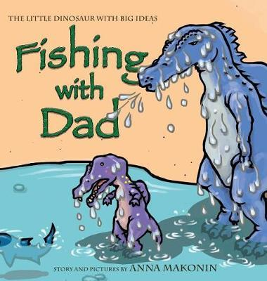 Fishing with Dad by Anna Makonin