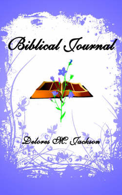 Biblical Journal by Delores M. Jackson image