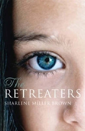 The Retreaters by Sharlene Miller Brown