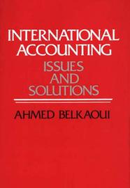 International Accounting by Ahmed Riahi-Belkaoui