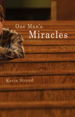 One Man's Miracles by Kevin Stroud image