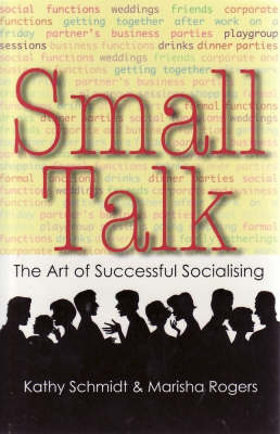 Small Talk by Kathy Schmidt