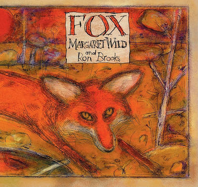 Fox by Margaret Wild