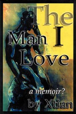 """The Man I Love by """"Xtian"""" image"""