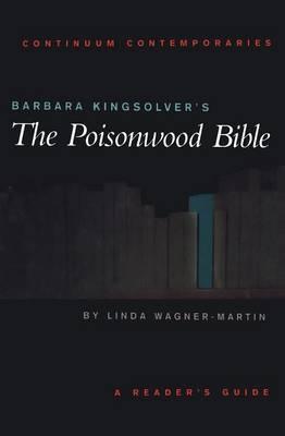 "Barbara Kingsolver's ""The Poisonwood Bible"" by Linda Wagner-Martin image"