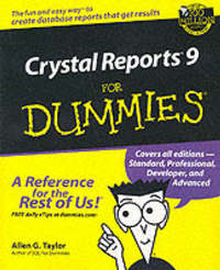 Crystal Reports 9 For Dummies by Allen G Taylor