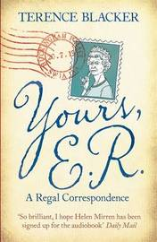 Yours, E.R. by Terence Blacker