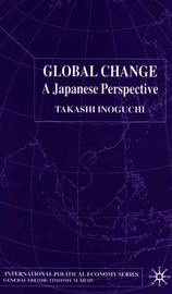 Global Change by Takashi Inoguchi