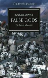 Horus Heresy - False Gods by Graham McNeill