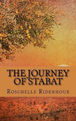 The Journey of Stabat by Roschelle Ridenhour