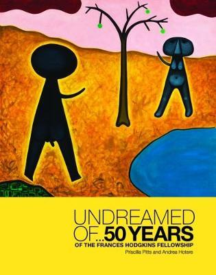 Undreamed of ... by Priscilla Pitts
