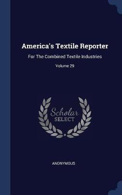 America's Textile Reporter by * Anonymous