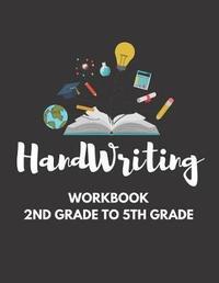 Handwriting Workbook 2nd Grade To 5th Grade by Blue Elephant Books