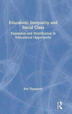 Education, Inequality and Social Class by Ron Thompson image