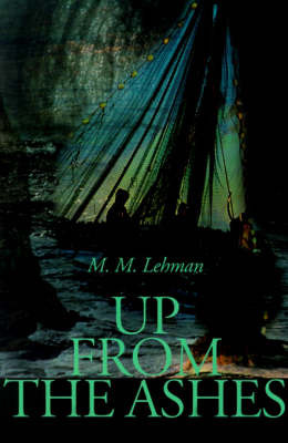 Up from the Ashes by M.M. Lehman image