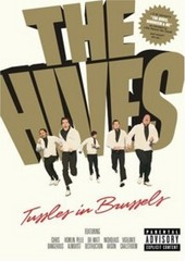 Hives - Tussles in Brussels on DVD