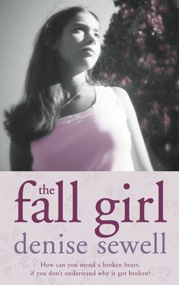 The Fall Girl by Denise Sewell