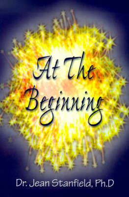At the Beginning by Jean Stanfield
