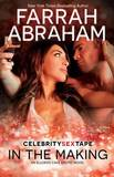 In the Making by Farrah Abraham