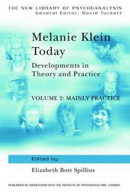Melanie Klein Today, Volume 2: Mainly Practice image