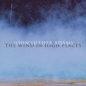 Wind in High Places by John Luther Adams