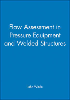 Flaw Assessment in Pressure Equipment and Welded Structures image
