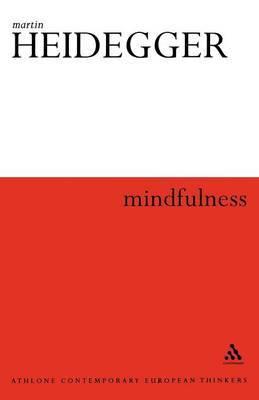 Mindfulness by Martin Heidegger
