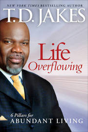 Life Overflowing by T.D. Jakes image
