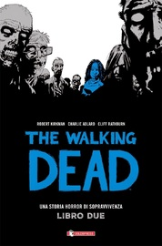The Walking Dead: Bk. 2 by Robert Kirkman