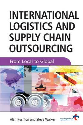 International Logistics and Supply Chain Outsourcing by Alan Rushton image