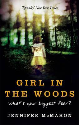 Girl In The Woods by Jennifer McMahon image