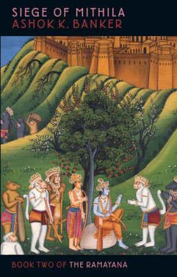 Siege of Mithila by Ashok Banker image