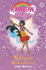 Whitney the Whale Fairy (Rainbow Magic #90 - Ocean Fairies series) by Daisy Meadows image
