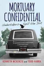 Mortuary Confidential by Kenneth McKenzie image
