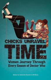 Chicks Unravel Time by Lynne Thomas