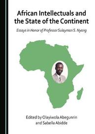 African Intellectuals and the State of the Continent image