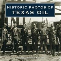Historic Photos of Texas Oil image