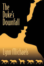 The Duke's Downfall by Lynn Michaels image