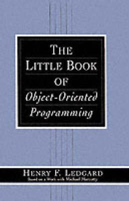The Little Book of Object-Oriented Programming by Henry Ledgard image
