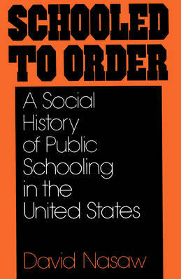 Schooled to Order by David Nasaw image