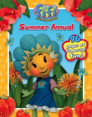 """Fifi and the Flowertots"" - Fifi Summer Annual: 2009"